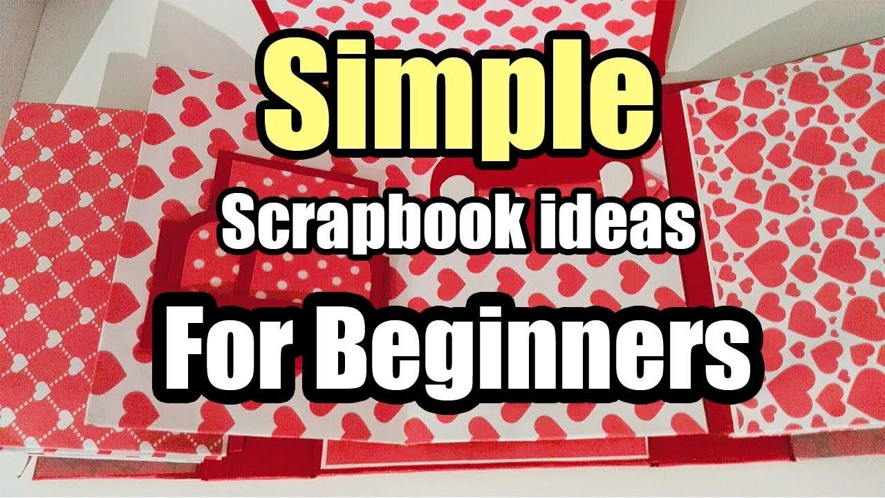 simple scrapbook ideas for beginners (love scrapbook
