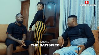 Download Mp3 THE SATISFIED SIRBALO TV episode 22