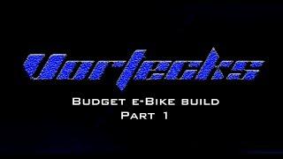 Budget 1500w DIY eBike build p…