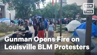 Gunman Opens Fire at Louisville Breonna Taylor Protest   NowThis