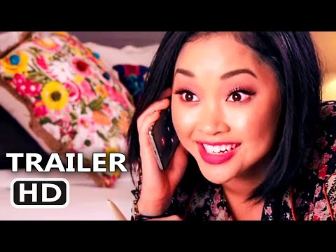 TO ALL THE BOYS I LOVED BEFORE 2 Official Trailer Teaser (2020) Netflix Teen Movie HD