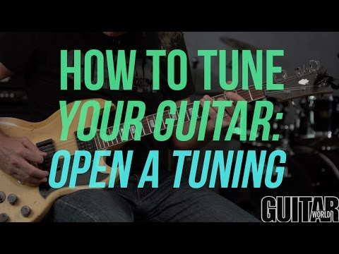 how to tune your guitar to open a tuning - guitar basics