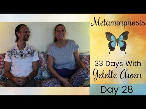 Healing The Wounded Masculine - Day 28: 33 Days Metamorphosis W/Jelelle Awen & Gabriel