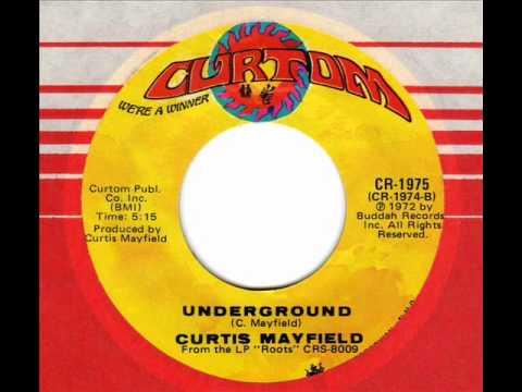 CURTIS MAYFIELD  Underground