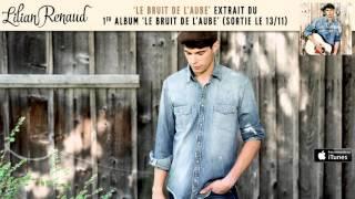 Lilian Renaud - Le Bruit De L