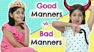 Good Manners Vs Bad Manners Kids Roleplay Fun Sketch MyMissAnand