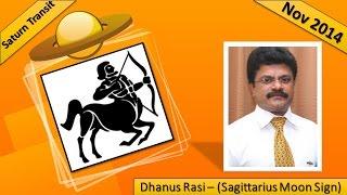 Dhanus Rasi (Sagittarius Moon Sign) : Saturn Transit Nov 2014