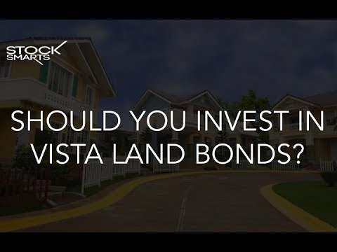 Should you invest in Vistaland Bonds?