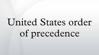 United States order of precedence