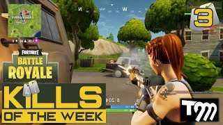 Fortnite: Battle Royale - KILLS OF THE WEEK #3