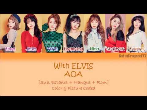 Download Mp3 AOA - With ELVIS [Sub. Español + Hangul + Rom] Color & Picture Coded di ZingLagu.Com
