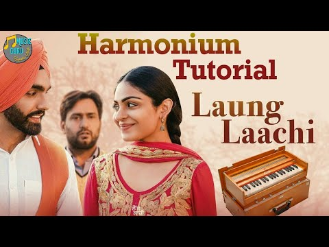 Long Laachi - Mannat Noor Play On Harmonium ((Harmonium Tutorial))