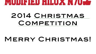 Modified N70 Hilux Christmas Competition Prize Draw 2014