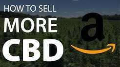 CBD Marketing Tips 1 - Brand Strategy and How to Sell CBD on Amazon