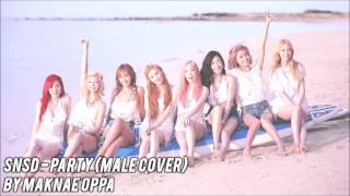 SNSD - Party (Male Cover)