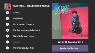 Diane Tell - On a besoin d