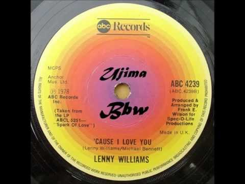LENNY WILLIAMS - Cause I Love You - ABC RECORDS - 1978.wmv