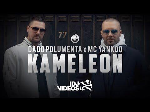 Смотреть клип Dado Polumenta X Mc Yankoo - Kameleon