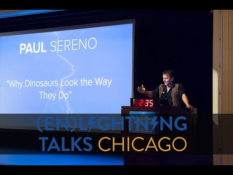 Paul Sereno: Why Dinosaurs Look The Way They Do