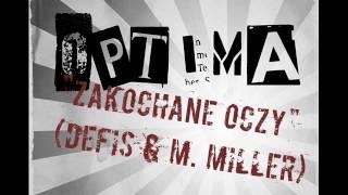OPTIMA - Zakochane oczy (z rep. DEFIS & M. MILLER) - HIT!