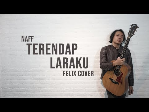 Naff - Terendap Laraku Felix Cover