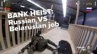 Bank Heist: Russian VS Belarusian Job! Who will the best team of tournament?