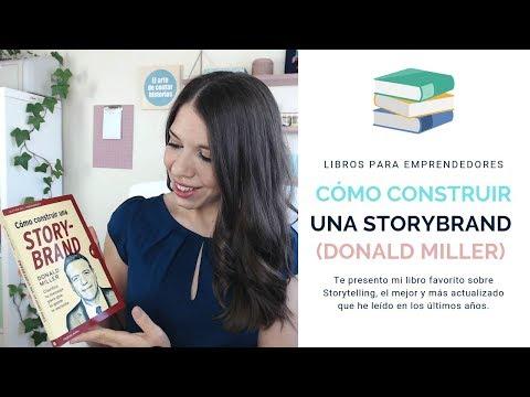 Cómo Construir Una StoryBrand - Libros Para Emprendedores #11