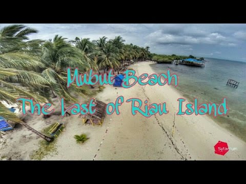 Mubut beach - the last of Riau Island