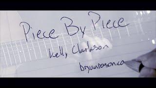 (Kelly Clarkson) Piece By Piece - Bryan Rason - FingerStyle Guitar