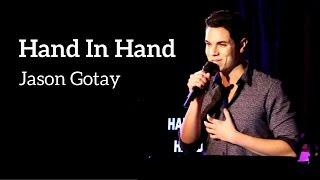"""Jason Gotay - """"Hand In Hand"""" (Kerrigan-Lowdermilk)"""