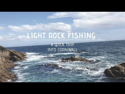 Light Rock Fishing - A Quick Trip Into Cornwall