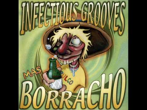Infectious Grooves - Just A Lil Bit
