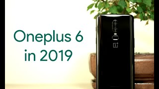OnePlus 6 in 2019 - The Best Budget Flagship PERIOD