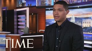 The Daily Show: Trevor Noah On Trump, Fake News & His Future Goals | Next Generation leaders | TIME