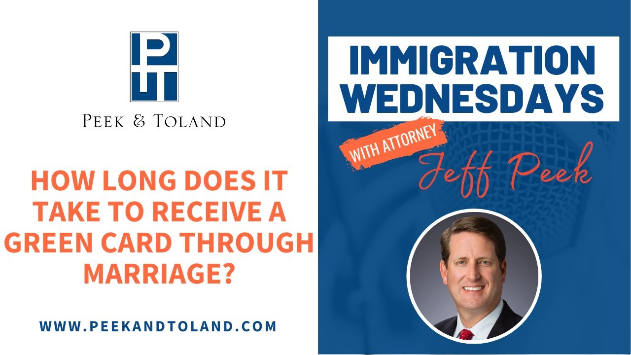 How Long Does It Take To Receive A Green Card Through Marriage Immigration Wednesdays Youtube
