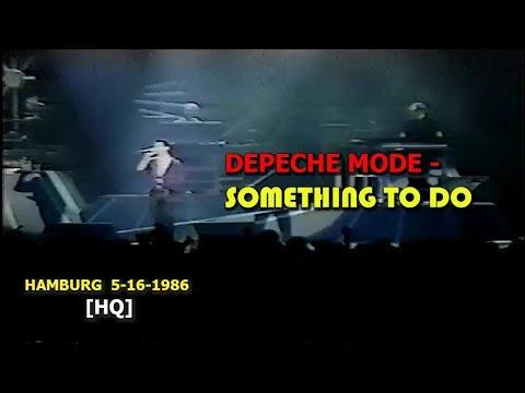 Depeche Mode - Something To Do. Live In Hamburg. 5-16-1986 [HQ]