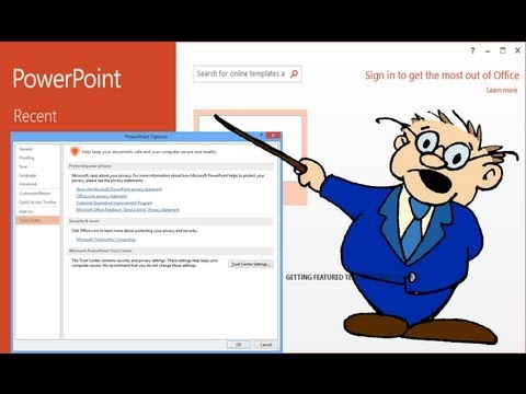 How to disable Protected View from downloaded PowerPoint 2013