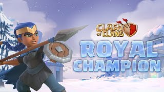 New HERO: the ROYAL CHAMPION! (Clash of Clans Town Hall 13)