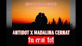 Descarca ANTIDOT x MADALINA CERNAT - Tu Erai Tot (Original Radio Edit)