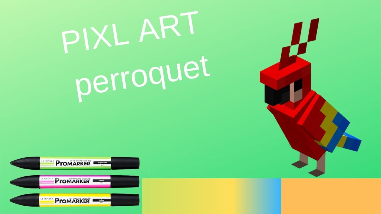 Pixel Art Comment Dessiner Un Perroquet