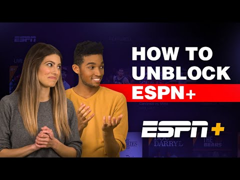 How To Unblock ESPN+