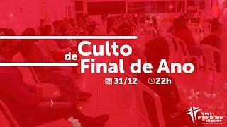 Um Novo Tempo - Culto de Final de Ano - IP Altiplano