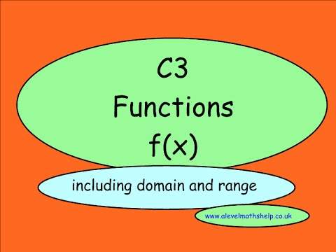 C3 Functions - Notation - Domain and range - A2 - alevelmathshelp