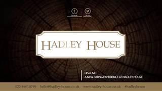 Hadley House