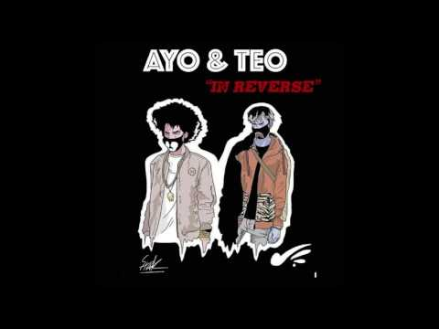 In Reverse - Ayo & Teo 1 Hour