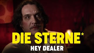 Die Sterne - Hey Dealer (Offizielles Video)