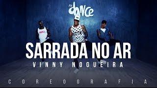 Sarrada No Ar - Vinny Nogueira (Coreografia) FitDance TV