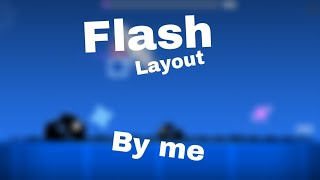 Flash Layout By Me