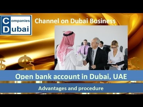 Open bank account in Dubai, UAE - foreign bank account, acco