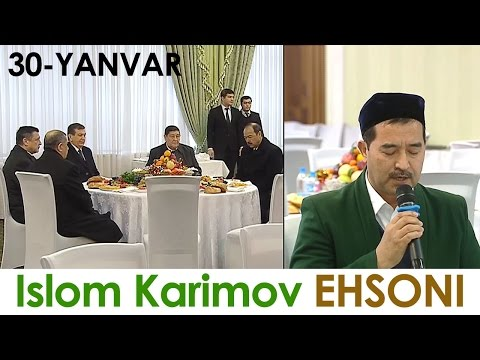 Islom Karimov EHSON 30-YANVAR